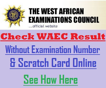 How to Check WAEC Result without Scratch Card